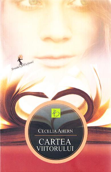 Cartea viitorului, de Cecelia Ahern