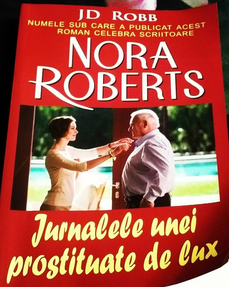 Jurnalele unei prostituate de lux, de J.D.Robb ( Nora Roberts)