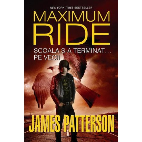 Școala s-a terminat… pe veci! (Maximum Ride, vol. 2) de James Patterson