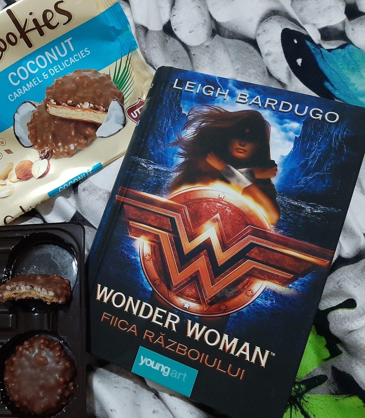 Wonder Women. Fiica Războiului de Leigh Bardugo – recenzie